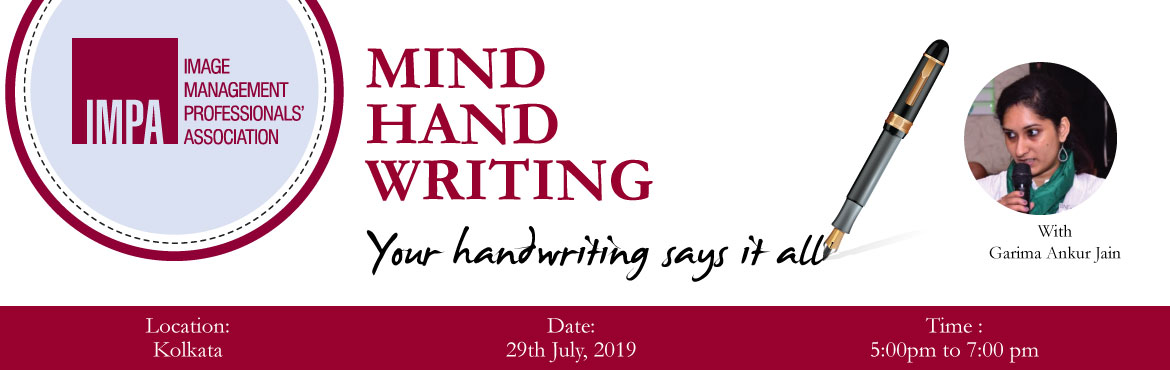 Book Online Tickets for Mind Hand Writing Your handwriting says , Kolkata. ABOUT THE EXPERT - Garima Ankur Jain   Garima Ankur Jain is a Certified Graphologist from Kolkata Institute of Graphology. She has been a leadership and parenting coach and trainer with experience in delivering customised learning solutions and