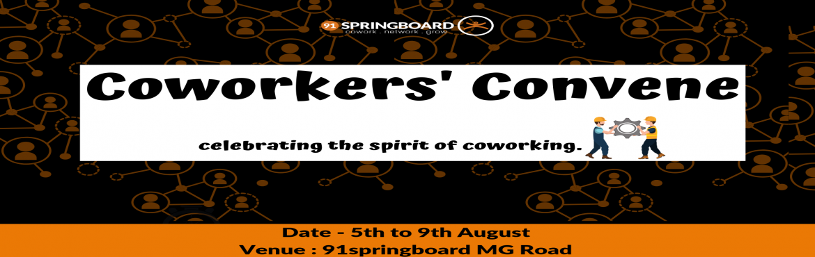 "Book Online Tickets for Coworkers Convene at 91springboard MG Ro, Bengaluru. ""Coworking"" A new buzzword that's being thrown around so often in today's day and age, one has to wonder what it's all about, right? Coworking refers to an office space where a sharing of equipment, ideas, skills and of"