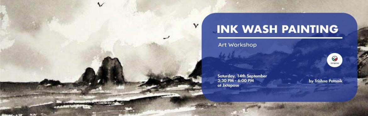 Book Online Tickets for INK WASH PAINTING, Hyderabad. INK WASH PAINTING     By Trishna Patnaik All materials will be inclusive of the workshop.  Ink Wash Painting methods originated from China and then were gradually adopted and modified by Japan. Paintings in black ink are called Sumie in Japan. I