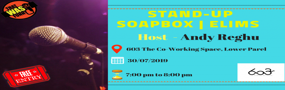 Book Online Tickets for Standup Soapbox Prelim Oasis BITS Pilani, Mumbai. Mumbaikars, Standup Soapbox comes to your city to find the funniest among you.Come to 603 The CoWorking Space, Lower Parel on 30th of July and compete to be the best of your city. The winner gets a chance to perform with some of the best names in sta