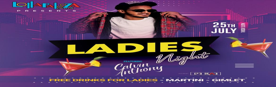 Book Online Tickets for Ladies Night Feat.  DJ Calvin Anthony | , Pune.   ThursdayPlan #LollapaloozaPune . . Madness is Back this Thursday 25th July 10 PM +   LadiesNight   Feat. DJ CalvinAnthony Playing Best of Mix Bag Club & Dance Music till Late. . . ForLadies - Free Drinks- Free Entry / Prizes ++ .. ..