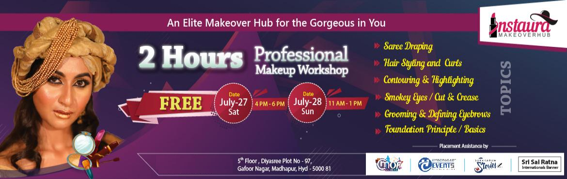Book Online Tickets for 2 Hours Professional Makeup Workshop , Hyderabad.   2 Hours Professional Makeup Workshop Free An Elite Makeover Hub  for the Gorgeous in You Topics : -    Foundation Principle / Basics Smokey Eyes / Cut & Crease Contouring & Highlighting Grooming & Defining Eyebrows Hair S
