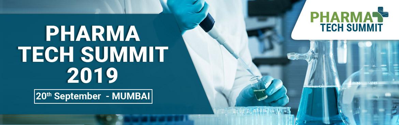 Pharma Tech Summit Mumbai - Mumbai | MeraEvents com