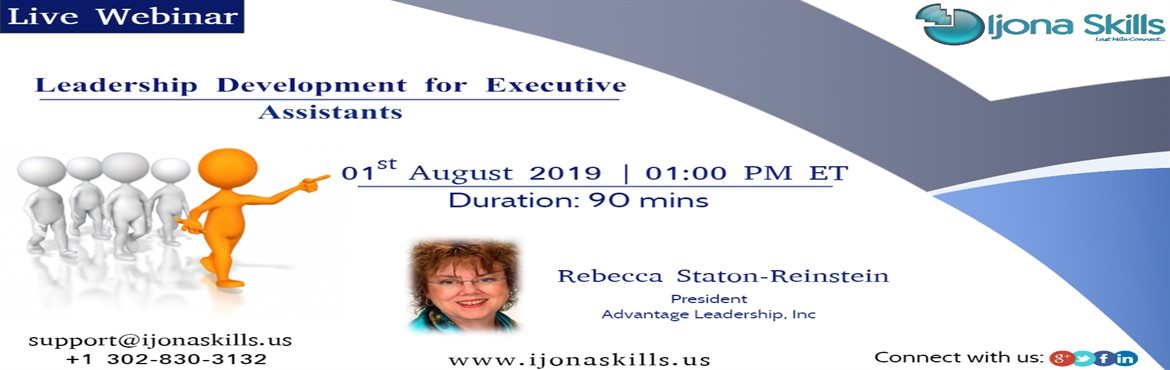 Book Online Tickets for Leadership Development for Executive Ass, Middletown. Overview Executive Assistants today are called on to perform duties well beyond the administrative. They need leadership skills to manage a wide range of executives, managers, and their complex activities. Some have a team of their own. They must be