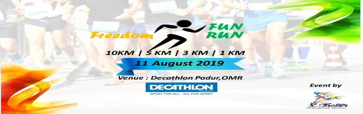Book Online Tickets for Freedom Fun Run, Padur. About the Event: Freedom Fun Run is not just about the Race – the Events are also about enjoying time together with Family, Friends and other running-minded Spirits on an active holiday Our aim is to provide friendly low key but well organized