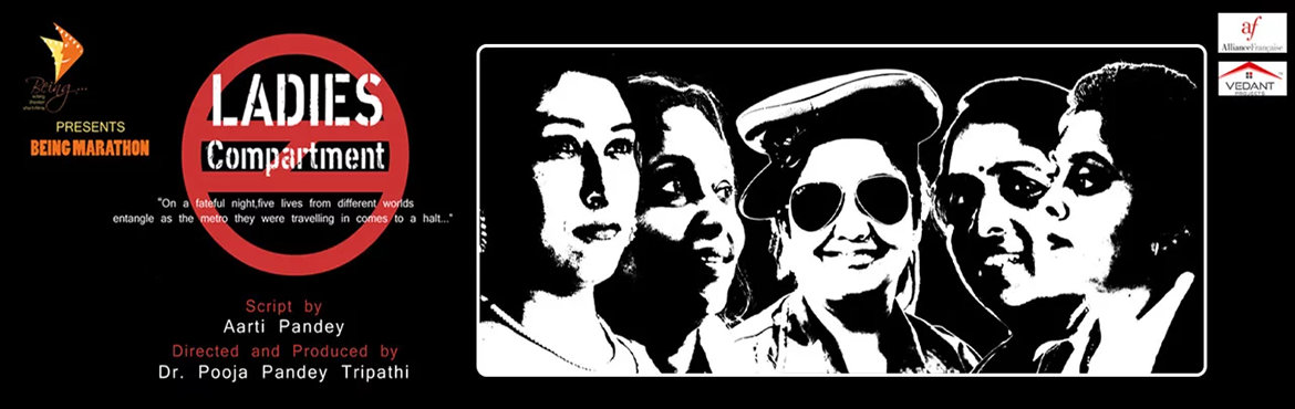 Book Online Tickets for Ladies compartment, Bengaluru. The play is not only acted by mostly women but also has being produced, directed and scripted by the women. It captures vibrancy of womanhood and life through its colourful woman protagonists.All the artists are women who share a common passion of te
