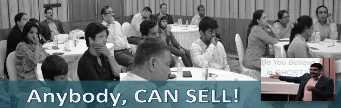 Book Online Tickets for ANY BODY CAN SELL  with RAGHESH G MENON , Bengaluru.   Dear Fellow Trainer/Entreprenur...    We bring to you... A Transformational SALES ORIENTATION Program  Specifically tailor-made to mould you from being a freelance trainer/Entrepreneur to a great sellingbus