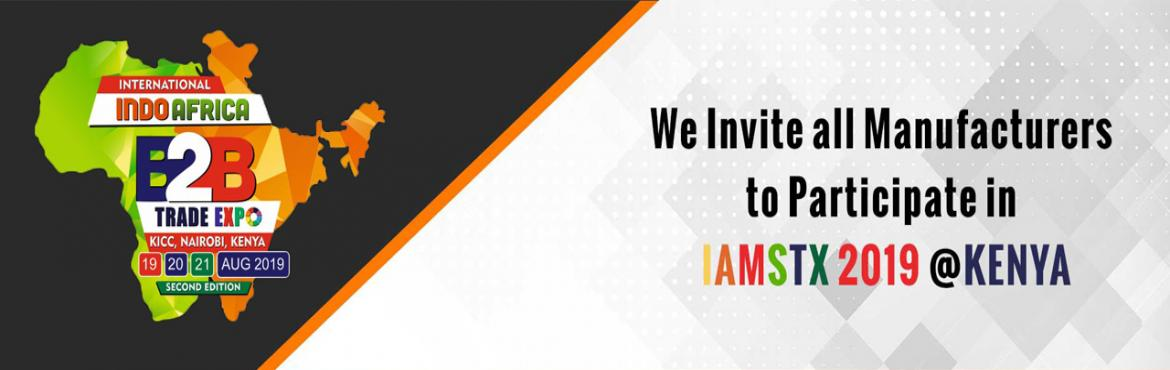 Book Online Tickets for IIAMSTX 2019, Nairobi Ci. IIAMSTX 2019 is a multi-sector b2b trade IIAMSTX 2019 with a difference. The objective of this customer-centric IIAMSTX 2019 is to provide a unique opportunity for our clients to promote their products in a non-competitive environment. While most eve