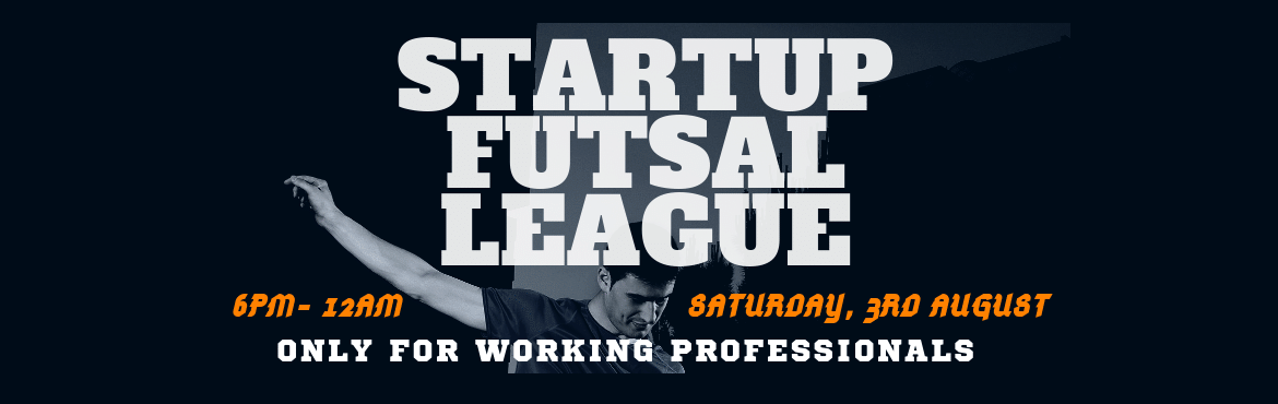 Book Online Tickets for Startup Futsal League Jaipur, Jaipur. Startup Futsal League Jaipur Long working hours killing the jack inside you? Or are you looking for a fun outing? We comprehend, the importance of play after work, especially for entrepreneurs and their teams and therefore, we have a solution, Startu