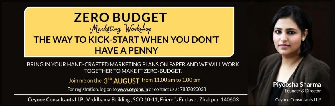 Book Online Tickets for Zero Budget Marketing Workshop, Zirakpur. Starting a business is tough and competition is real. A large percentage of businesses fail due to lack of good marketing. Marketing can be tricky and expensive, however it doesn\'t have to be either of those things.  ZERO BUDGET MARKETING work