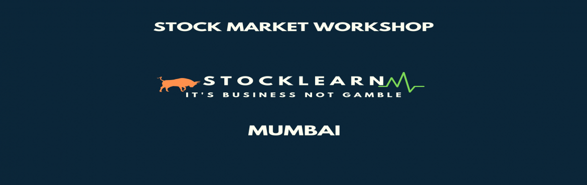 Book Online Tickets for StockMarket Foundation Workshop for Begi, Mumbai. Stocklearn\'s Stock-market workshop is weekend 3-hour workshop including theory and practical interface and insights, designed to extend your investment and finance skills to give you a more practical approach towards financial markets and help you h