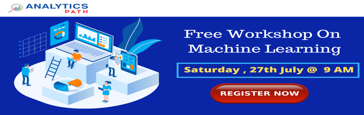 Book Online Tickets for Attend Free Workshop On Machine learning, Hyderabad. Attend Free Workshop On Machine learning Supervised By Industry Veterans At Analytics Path Scheduled On Saturday 27th July 2019 @ 9 AM, Hyderabad. About The Workshop-  Data Scientists are among the most reputed and in-demand professionals in the pres