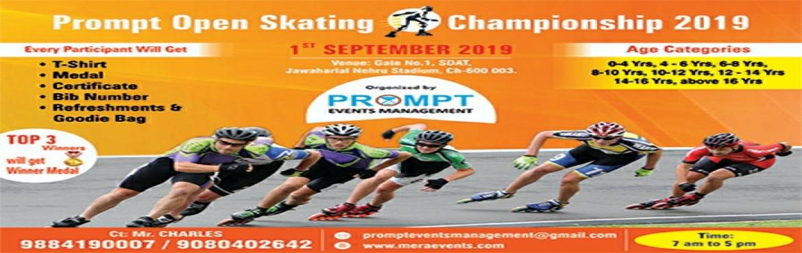 Book Online Tickets for Prompt Open Skating Championship 2019, Chennai.   Prompt Open Skating Championship 2019.   Venue: SDAT, Jawaharlal Nehru Stadium, Chennai-600003. Date: 1st September 2019. Rules & Regulations:  Competition will be held on 01.09.2019.   The last date for submission of the Entry Form i