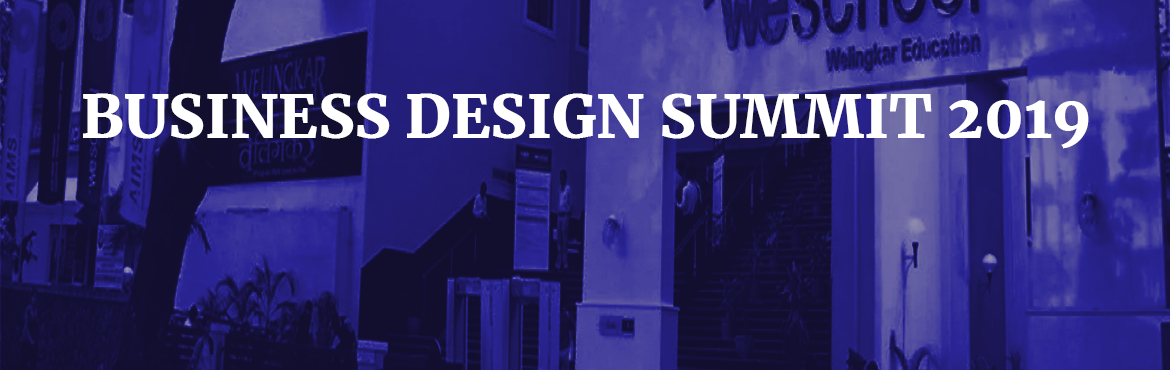 Book Online Tickets for BusinessDesignSummit2019, Mumbai. UMO.Design(UMO) and We.School jointly present Business+Design conference on September 13th, 2019 at Welingker Institute of Management, Mumbai. This conference is designed to inspire and impart user and customer centric approach in business