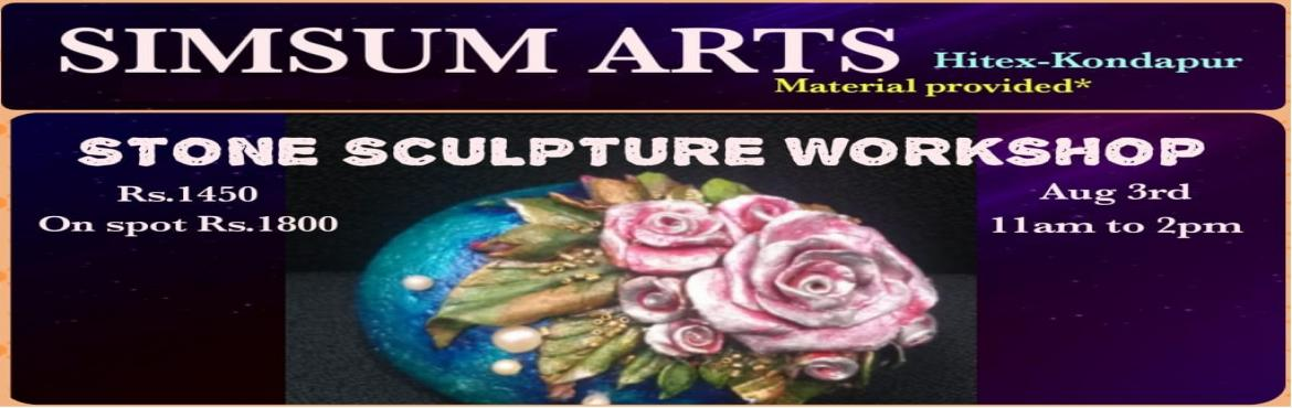 Book Online Tickets for Stone Sculpture Workshop, Hyderabad. SimSum Arts Gallery and Studio is conducting Stone Sculpture Workshop. Register and join us to learn the different techniques of stone sculpting. Be assured, you will be thrilled to take your master piece home.All the material will be pro