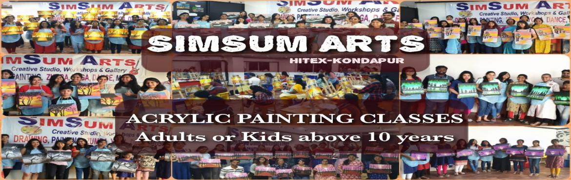 Book Online Tickets for Acrylic Painting on Canvas Classes, Hyderabad. SimSum Arts Gallery and Studio conducts Acrylic Painting on Canvas Classes. Register and learn different techniques of acrylic painting on canvas including color shadings, brush strokes, detailing, and many more. Easy step-by-step guidance from