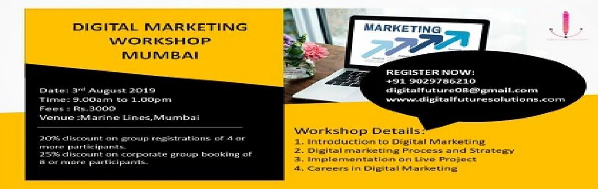 Book Online Tickets for DIGITAL MARKETING WORKSHOP MUMBAI, Mumbai. Workshop Details: 1. Introduction to Digital Marketing 2. Digital marketing Process and Strategy 3. Implementation on Live Project 4. Careers in Digital Marketing   20% discount on group registrations of 4 or more participants. 25% discount on