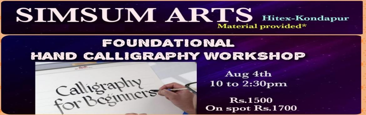 Book Online Tickets for Foundational Hand Calligraphy Workshop, Hyderabad. SimSum Arts Gallery and Studio is conducting Foundational Hand Calligraphy Workshop. Register and join us to learn the different techniques of foundational calligraphy. Be assured, you will be thrilled to acquire some calligraphy skills.A