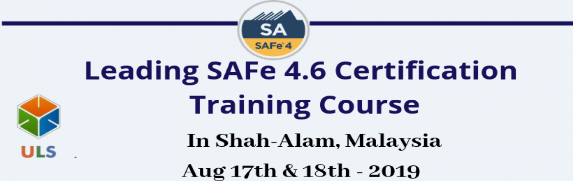 Book Online Tickets for Leading SAFe 4.6 Certification Training , Shah Alam. Ulearn System's Offer SAFe Agilist 4.6 Certification Training Course Shah-Alam, Malaysia, Best Leading SAFe Agile Training Institute in Shah-Alam, Malaysia Enroll for Classroom SAFe Agilist 4.6 Certification Training in Shah-Alam, Malaysia from