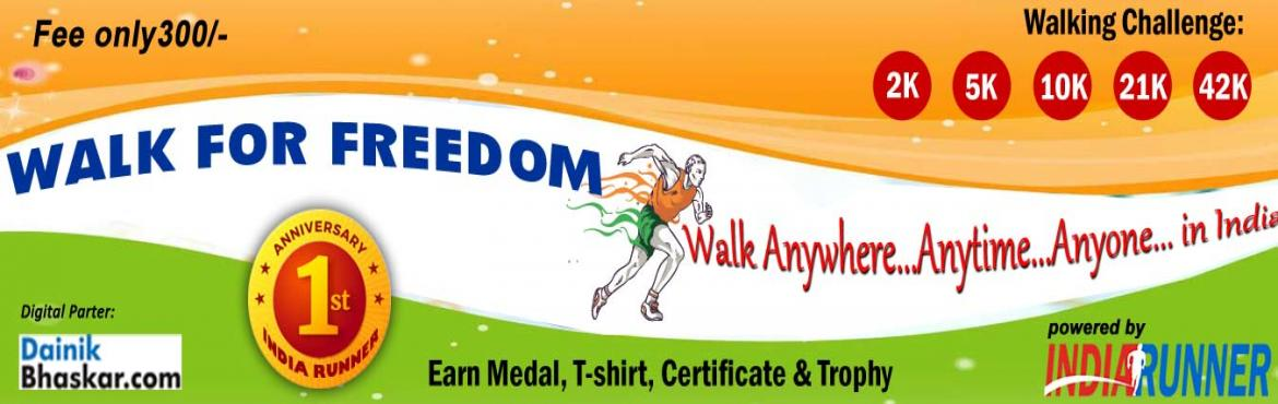 Book Online Tickets for Walk for Freedom , Hyderabad. Walk for Freedom             A Walk for the mother land and for the soldiers.   You will get Independence Day Medal.       PAY only 300 to Get Medal/Certificate/Trophy and FREE T-shirt(Quarter Challenge participants)July Runn