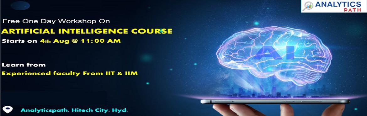 Book Online Tickets for  Join The Machine Learning Training Free, Hyderabad. Explore New World Of Opportunities In AI, Join AI Free Workshop By IIT & IIM Experts On 4th Aug, 11 AM, Hyderabad - Analytics Path. Planning at making a career in the advanced profession of Artificial Intelligence? Work towards building a p