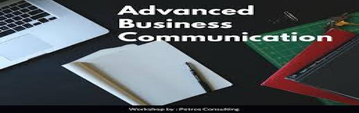 """Book Online Tickets for Advance Business Communication, Mumbai. Advanced Business Communication """"Learn the art of communicating, networking, motivating & building rapport""""  10 August – JW Marriott, Mumbai 21 August – The Lalit, Delhi The ability to communicate is the most p"""