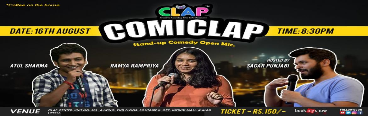 Book Online Tickets for ComiClap - Stand-up Comedy Open Mic, Mumbai.  Make the best of your Friday night with ComiClap hosted by Sagar Punjabi. Laugh till your stomach hurts at this stand-up comedy open mic event where some new and some seasoned comedians try out their new and old material. Get the best dose of y