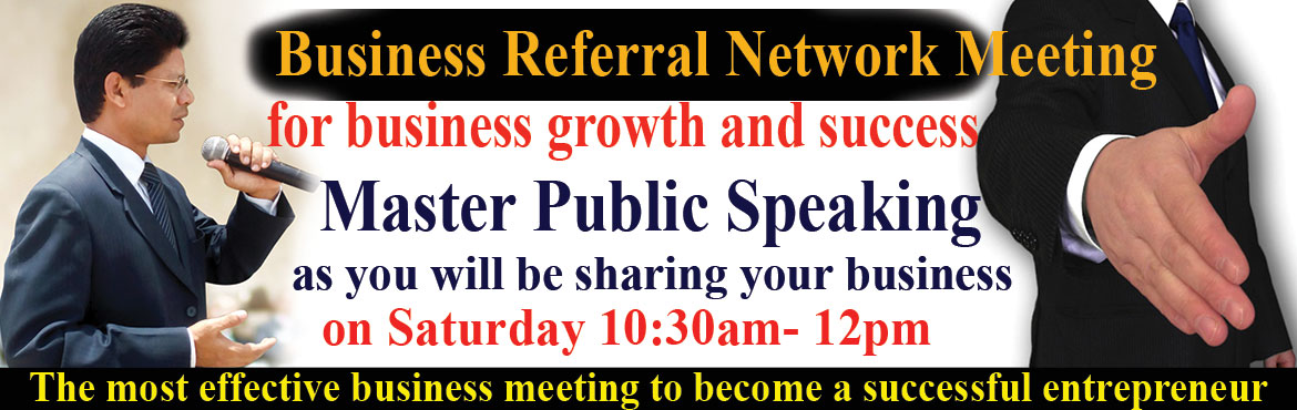 Book Online Tickets for Business Referral Network Meeting every , Hyderabad. Business Referral Network Meeting to promote and grow your business through referrals from members and their known circles.Online Registration for Rs.199/- which includes Workshop Handbook costing Rs. 299/- for free. Registration at the venue R