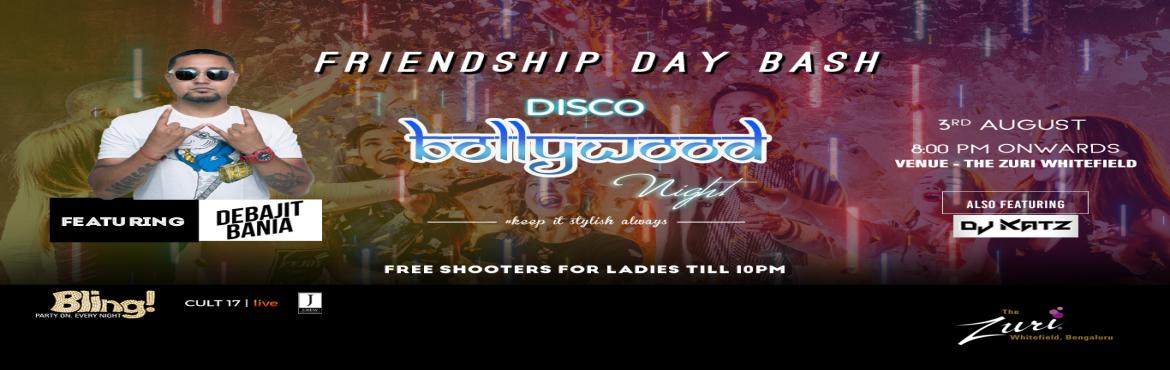 Book Online Tickets for Friendship day Bash Ft. Dj Debajit, Bengaluru. True friends are those who will rock the party anywhere, anytime. They are the ones who will go to crazy extents to make their buddies have a great time. After all, there is nothing like dancing to the beats ofawesome Bollywood party song, be i