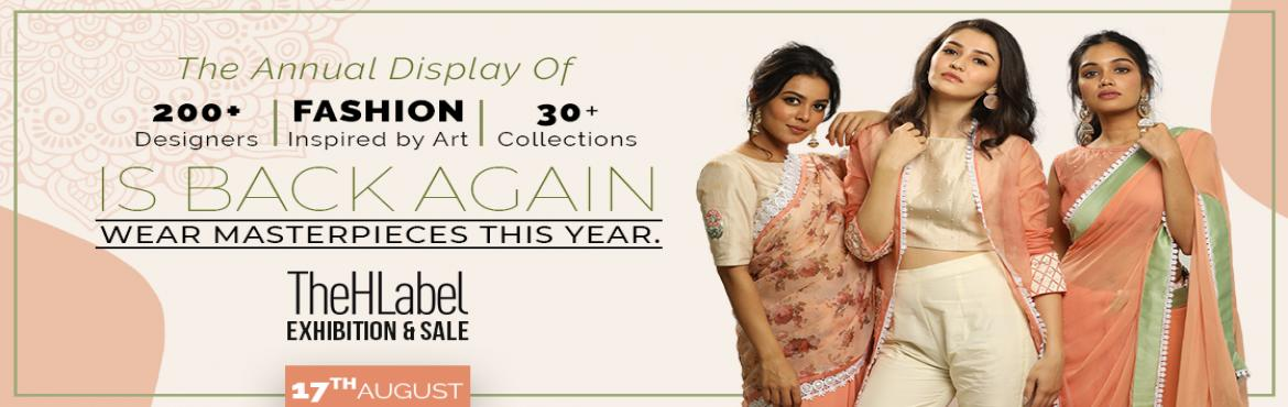 Book Online Tickets for TheHLabel Show and Sale 2019 Draped in A, Hyderabad. The annual fashion festival is back! TheHLabel Show & Sale 2019 will be conducted on August 17th at Taj Krishna, Banjara Hills, Hyderabad. The event will showcase collections that will feature artistic themes from India and other nations. C