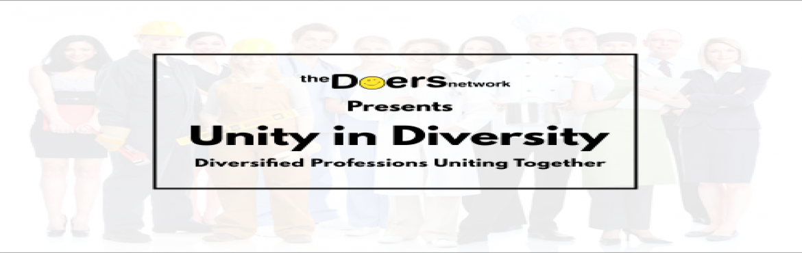 Book Online Tickets for Unity in Diversity, Lets Grow Together.., Andheri. The best advice often comes from unexpected sources, which is why it's crucial for entrepreneurs to prioritize building varied professional networks. One of the great things about having access to a diverse group of people from all over the wor