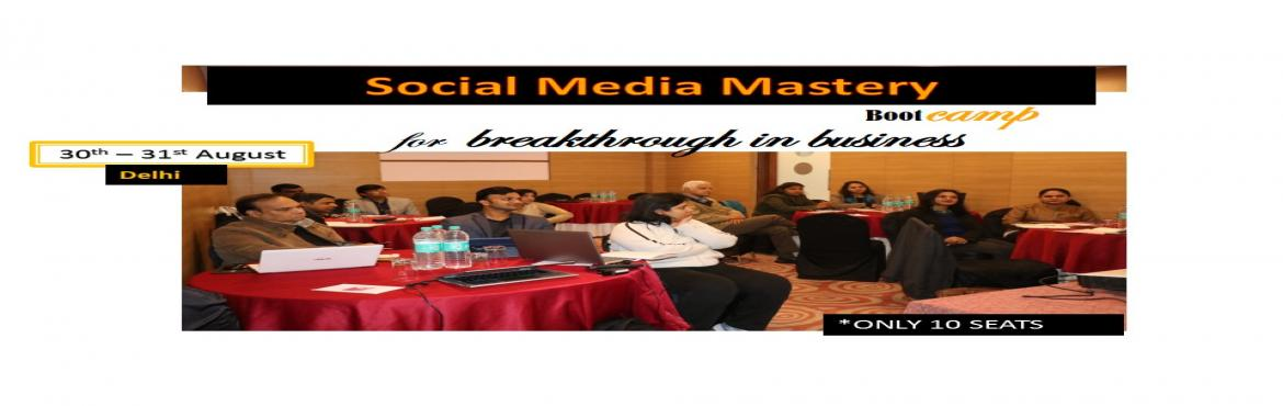 Book Online Tickets for 2-Day Social Media Mastery Boot Camp for, Ghaziabad. Program Highlights: -Breakthrough in business with social media mastery-Build your online brand(Product/Service brand) & your digital business story-Develop a system to align your personal brand to your business brand and speed up the growth-Grow