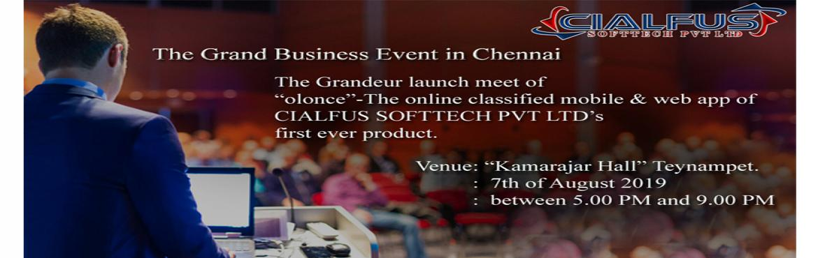 "Book Online Tickets for CIALFUS SOFTTECH PVT LTD Product Launch, Chennai. We cordially invite you to the grandeur launch meet of CIALFUS SOFTTECH PVT LTD's first product ""The online classified application – olonce"". Not just us, you can also benefit from the meeting as we are inviting Investors and"