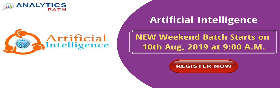 Book Online Tickets for Register For New Weekend Batch On AI By , Hyderabad. Register For New Weekend Batch On AI By Experts From IIT & IIM At Analytics Path Commencing From 10th Aug, 9 AM, Hyderabad. About The Workshop: The technology of Artificial Intelligence shortly referred to as AI has come across a long way over th