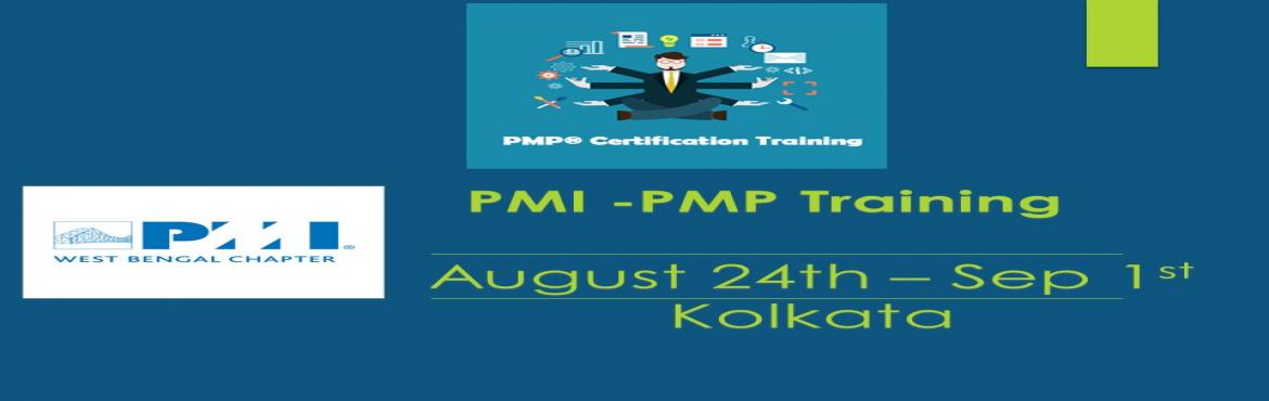 Book Online Tickets for PMI West Bengal Chapter - 4 days PMP Pre, Kolkata. PMI West Bengal Chapter is glad to announce 4 days PMP Preparation program in Kolkata on [ Aug 24th , 25th, 31st, 1st Sep2019]. This is a flagship course offering from PMI West Bengal Chapter in line with PMBOK 6th Edition. We continue to