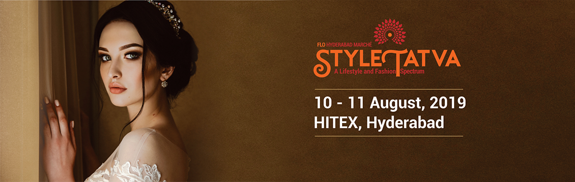 Book Online Tickets for FLO StyleTatva, Hyderabad. StyleTatvahas been designed to be a vast repertoire of talent. And an even greater gathering of those who understand and appreciate a good thing when they see one. The home decor and fashion exhibition is going to be atotally curated
