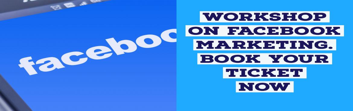 Book Online Tickets for Facebook Marketing Training for Entrepre, Hyderabad. If you are running a business but not getting enough leads? or your digital marketing expert is charging too high then your ROI!! Don\'t worry we will help you to set up facebook ads.so that you can reduce the Digital marketing agency budget as
