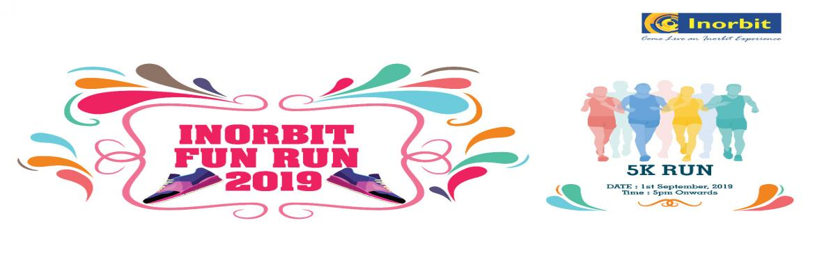Book Online Tickets for Inorbit Fun Run 2019 - With Fun on the G, Bengaluru. Get Ready to Get Active with the Second Edition of a Fun Run like never before... Join and be a part this amazing 5K run on 1st September 2019. Event Details: Date: 1SEPT 2019 Venue: INORBIT MALL, WHITEFIELD Time: 5pm Unleash fun on the g