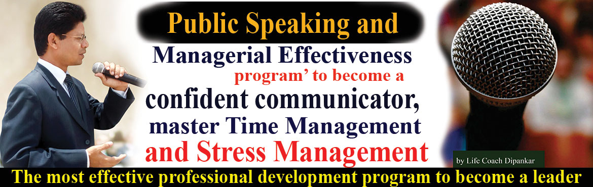 Book Online Tickets for Public Speaking and Managerial Effective, Hyderabad. Invitation for a 'Public Speaking and Managerial Effectiveness program' to become a confident communicator, and master Time Management and Stress Management on Friday 3pm-5pm. Please confirm if you can make it. Venue: Air-conditioned Comf