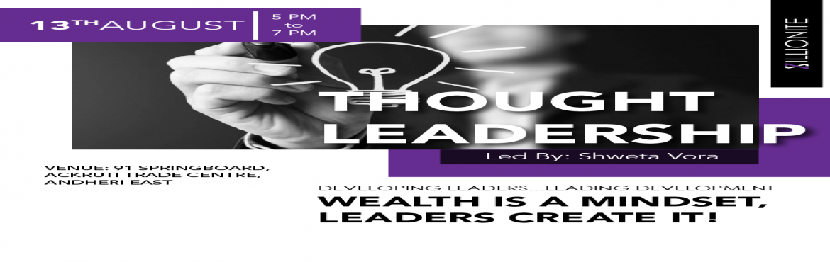 Book Online Tickets for Thought Leadership, Mumbai.   Do you believe Money Maketh more Money?    Is your business money creating incremental wealth for you?    Is it challenging to do financial planning and forecasting when the payments in business are erratic?    Does your bus
