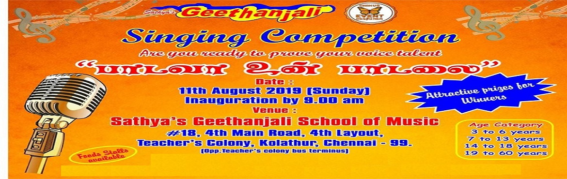 Book Online Tickets for Singing Competition , Chennai.  Singing Competition