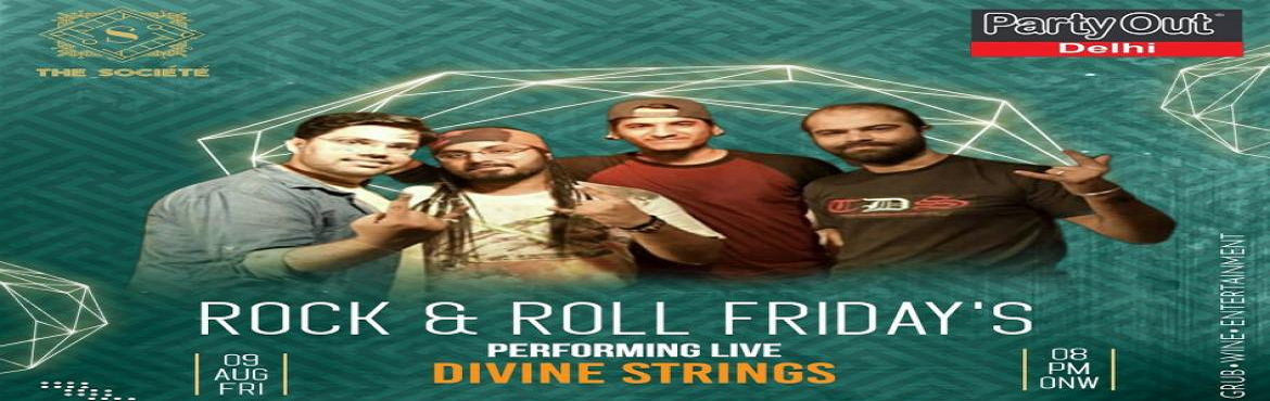 Book Online Tickets for Rock n Roll Fridays By Party Out Delhi , Gurugram.  Rock n Roll Fridays By Party Out Delhi      Hey ! It\'s A Friday Again !    We At Party Out Delhi Know How Much You All Love Us ! So Here\'s Bringing You Meet \'n\' Greet With Wine \'n\' Dine This Friday Along With Band Divine Strings Performi