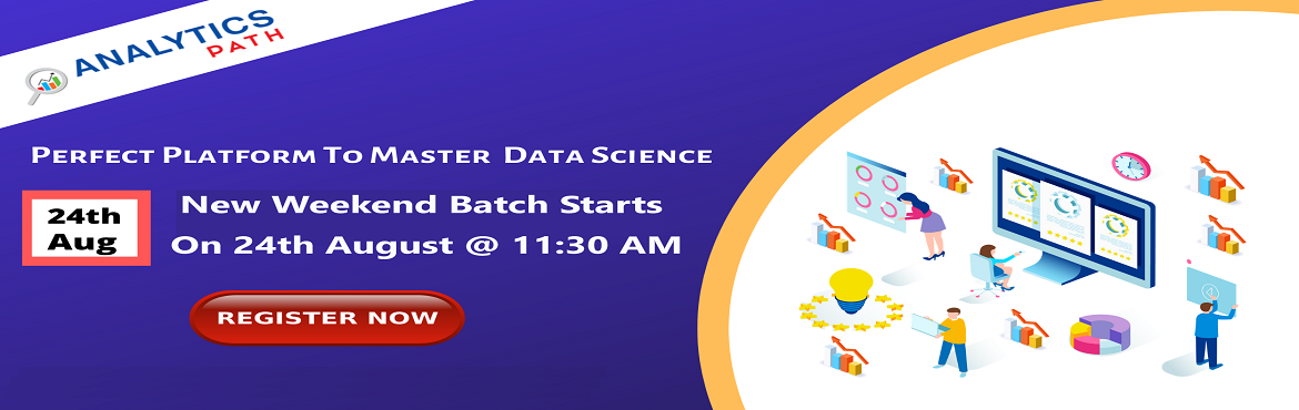 Book Online Tickets for Sign Up Data Science New Weekend Batch T, Hyderabad. Sign Up Data Science New Weekend Batch To Accelerate Your Analytics Career In 2019-By Analytics Path On 24th Aug, 11:30 AM, Hyderabad About The Event: The evolution of data science has given huge scope for the organizations that are creating data at