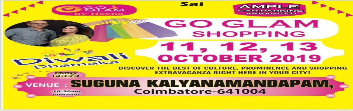 Book Online Tickets for go glam shopping exhibition, Coimbatore.