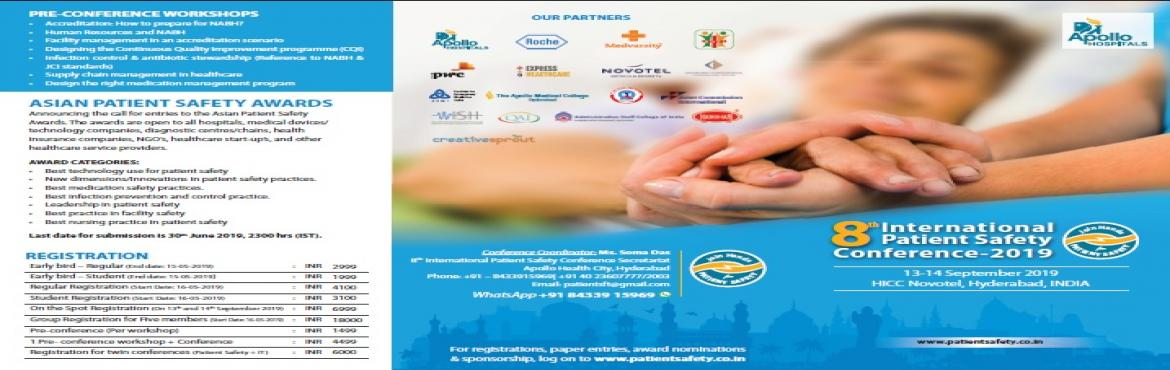 Book Online Tickets for 8th  International Patient Safety Confer, Hyderabad.