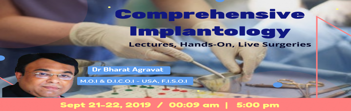 Book Online Tickets for 2 Days Basic Implantology Course Worksho, Ahmedabad.  2 Days Comprehensive Dental Implants Training, Hands-On, Live Surgeries, Lectures in Ahmedabad Gujarat India Announcing the 2 Days BASIC IMPLANTOLOGY WORKSHOP@AHMEDABAD. One of the most effective and successfully running IMPLANT TRAINING PROGRAMS in