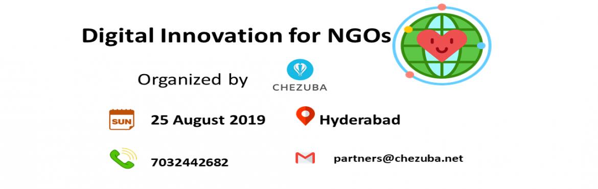 Book Online Tickets for Digital Innovation for NGOs and Social E, Hyderabad. What is it about? With the increasing developments in technology and digitalisation, the world has become more efficient and quicker. Keeping up with the growing need to be tech Savvy is a challenge, We at Chezuba (https://chezuba.net/) underst