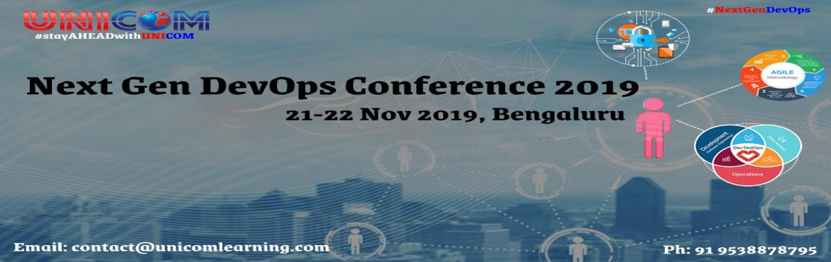 Book Online Tickets for Next Gen DevOps Conference 2019 - Bangal, Bengaluru.   DevOps now is in its 10th year of practice but the old architecture is no longer able to support the speed of delivery and so needs the additional help of Microservices for incremental change. Microservices architecture helps to deliver easy t