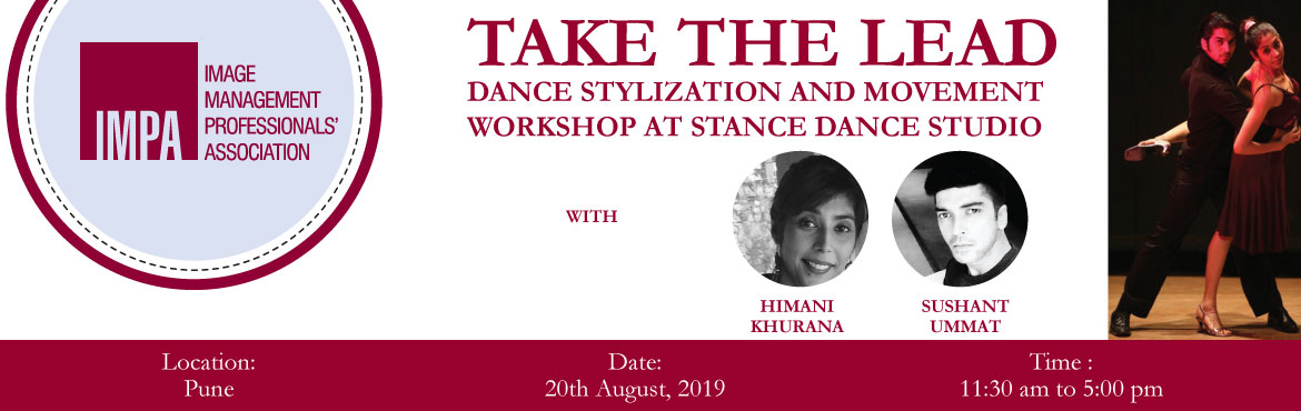 Book Online Tickets for Take The Lead, New Delhi. Dance Stylization and Movement Workshop at Stance Dance Studio   About the expertsHIMANI KHURANA and SUSHANT UMMAT are Delhi based choreographers, dance artists, and educators. They are the founding directors of the dance company Stance Dance St