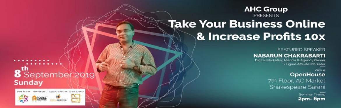 Book Online Tickets for Take Your Business Online and Profit 10X, Kolkata. * Are you an offline business owner looking to harness the power of online markets? * Are you struggling to find new customers and newer markets for your products?* Is automation and business leverage something that you only dream of?* Do you w